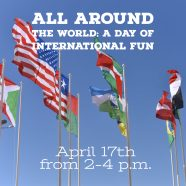 All Around the World: A Day of International Fun