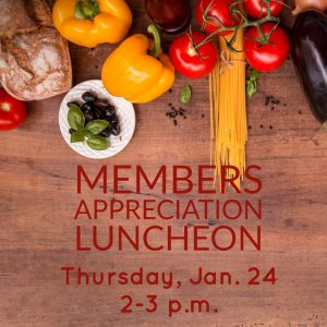Members Appreciation Luncheon @ J. Charley Griswell Senior Center