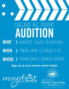 Mayfest Talent Showcase Audition @ Frank Bailey Senior Center