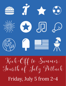Kick-Off to Summer: Fourth of July Potluck @ J. Charley Griswell Senior Center
