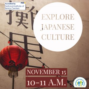 Explore Japanese Culture @ Frank Bailey Senior Center