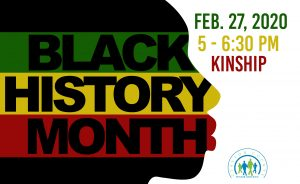 Lift Every Voice: Black History @ Kinship Care Resource Center