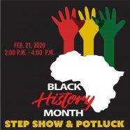 Black History Month: Step Show & Potluck