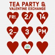Tea Party & Valentine Exchange