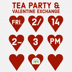 Tea Party & Valentine Exchange @ J. Charley Griswell Senior Center